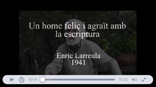 memoro_org_entrevista_enric_larreula_un_home_feliç_i_agrait_amb_l_escriptura