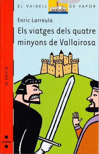 Els viatges dels quatre minyons de Vallairosa