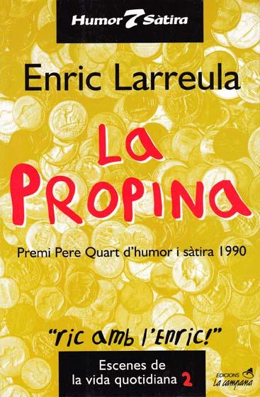 Premi_Pere_Quart_d_Humor_i_Satira_1990_per_Enric_Larreula_llibre_La_Propina