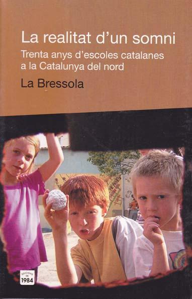 enric_larreula_La realitat d_un somni_30 anys d_escoles catalanes a la Catalunya Nord
