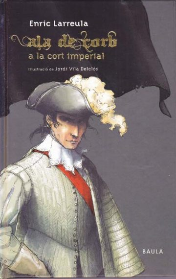 Ala de Corb a la cort imperial