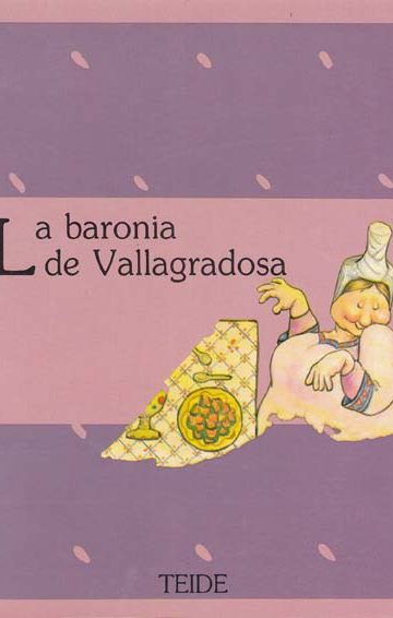 La baronia de Vallagradosa