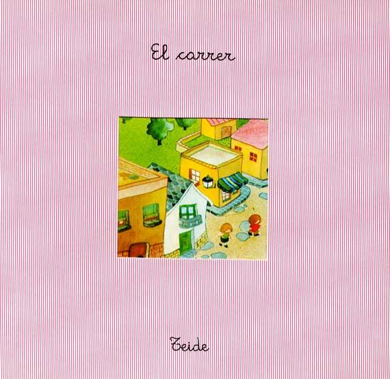 El_Carrer_escrit_per_Enric_Larreula_editorial_Teide
