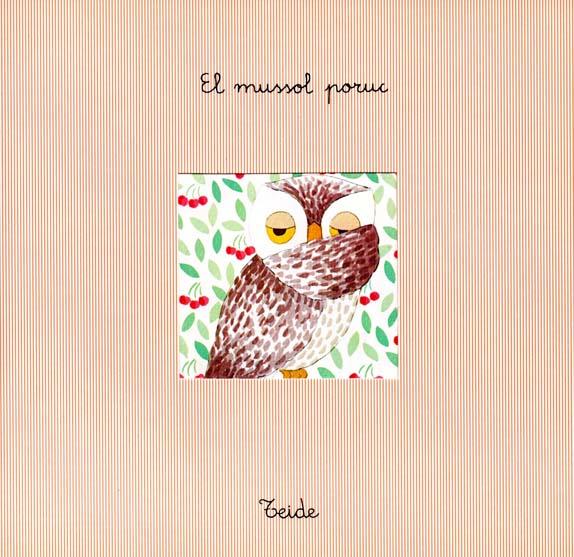 El_Mussol_Poruc_escrit_per_Enric_Larreula_editorial_Teide