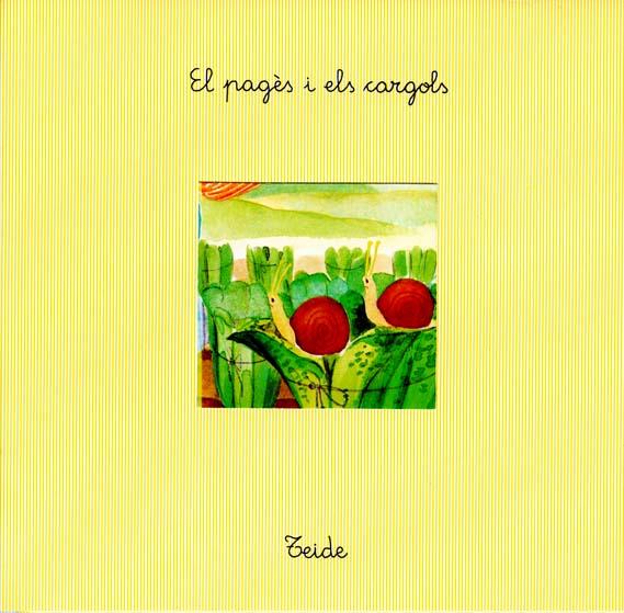 El_Pages_i_els_Cargols_escrit_per_Enric_Larreula_editorial_Teide