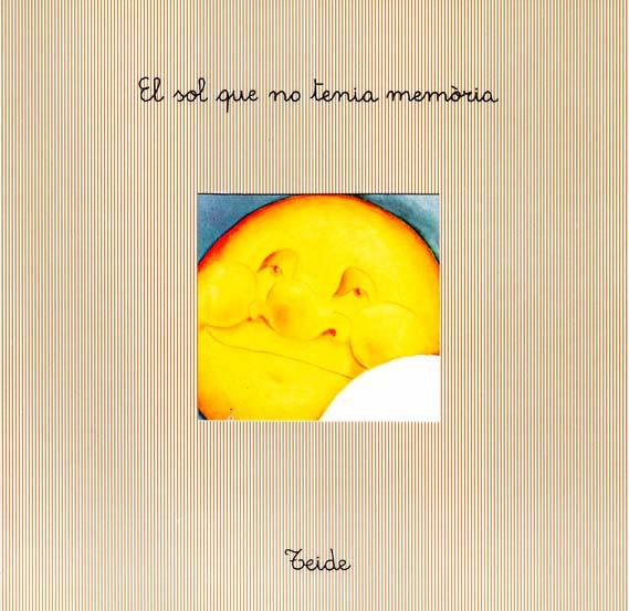 El_Sol_que_no_Tenia_Memoria_escrit_per_Enric_Larreula_editorial_Teide