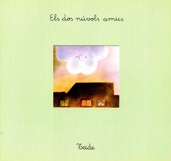 Els_Dos_Nuvols_Amics_escrit_per_Enric_Larreula_editorial_Teide