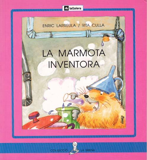 Enric_Larreula_col·lecció-La_Sirena_conte_la_Marmota_Inventora