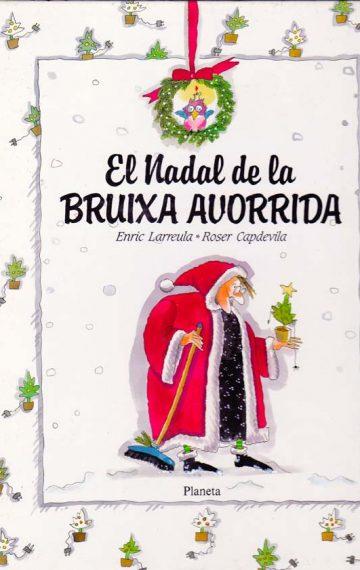 El Nadal de la Bruixa Avorrida