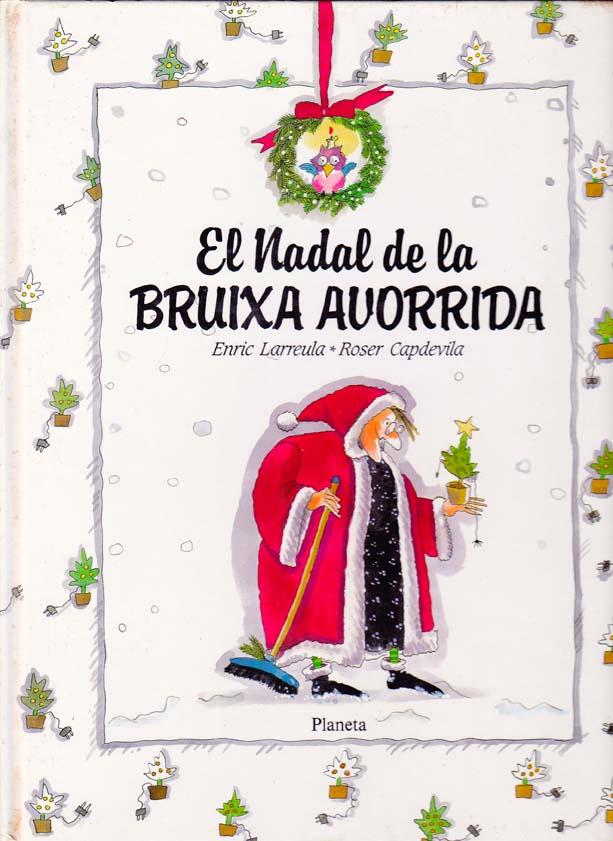 Enric_Larreula_contes_El_Nadal_de_la_Bruixa_Avorrida