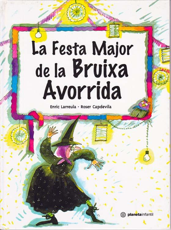 Enric_Larreula_contes_La_Festa_Major_de_la_Bruixa_Avorrida