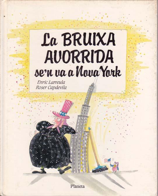 Enric_Larreula_contes_la_Bruixa_Avorrida_s_en_va_a_Nova_York