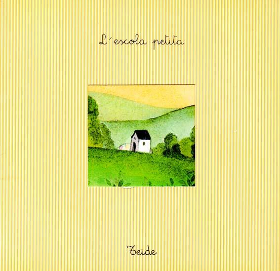 L_Escola_Petita_escrit_per_Enric_Larreula_editorial_Teide