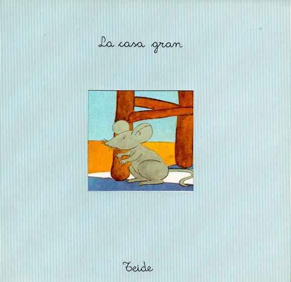 La_Casa_Gran_escrit_per_Enric_Larreula_editorial_Teide